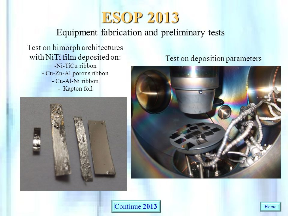 ESOP 2013 Equipment fabrication and preliminary tests