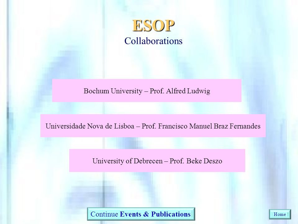 ESOP Collaborations Bochum University – Prof. Alfred Ludwig