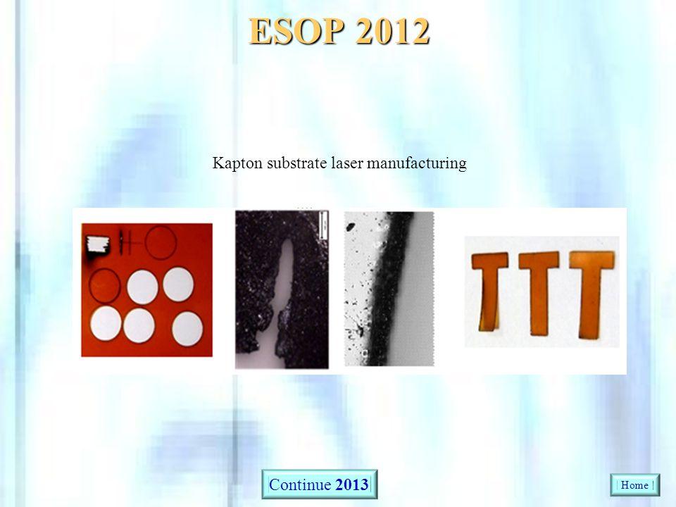 Kapton substrate laser manufacturing