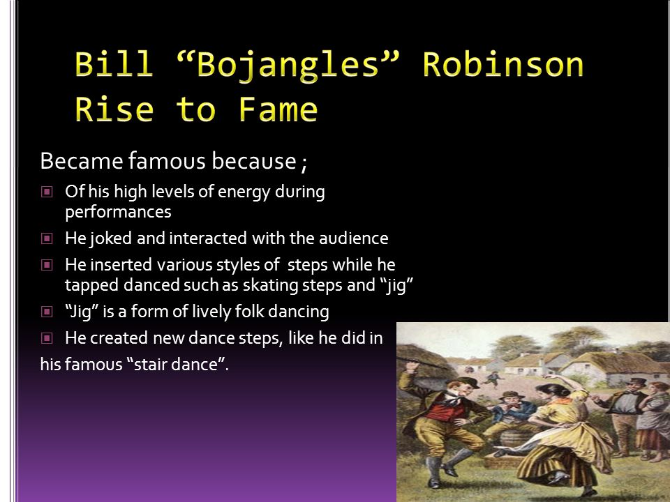Bill Bojangles Robinson Rise to Fame