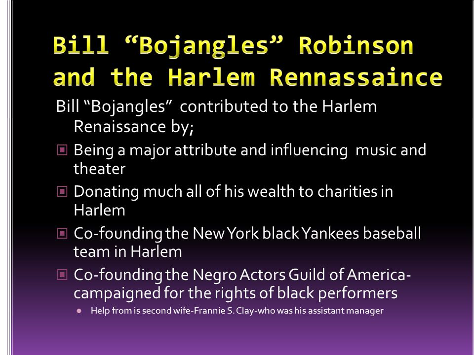 Bill Bojangles Robinson and the Harlem Rennassaince