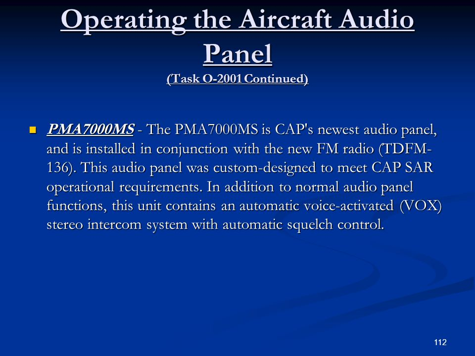 Operating the Aircraft Audio Panel (Task O-2001 Continued)