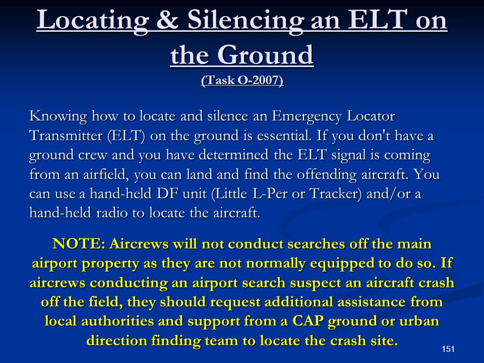 Locating & Silencing an ELT on the Ground (Task O-2007)