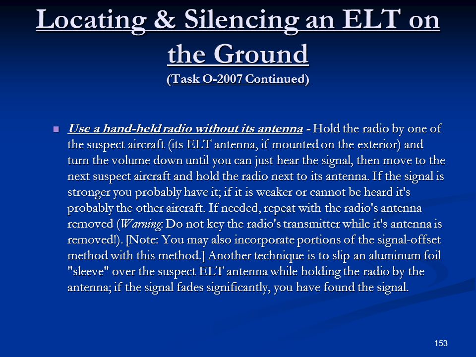 Locating & Silencing an ELT on the Ground (Task O-2007 Continued)