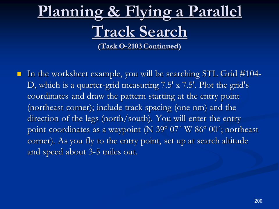 Planning & Flying a Parallel Track Search (Task O-2103 Continued)