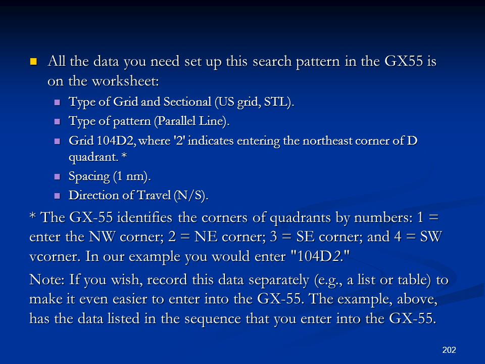 All the data you need set up this search pattern in the GX55 is on the worksheet: