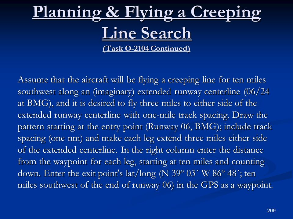 Planning & Flying a Creeping Line Search (Task O-2104 Continued)