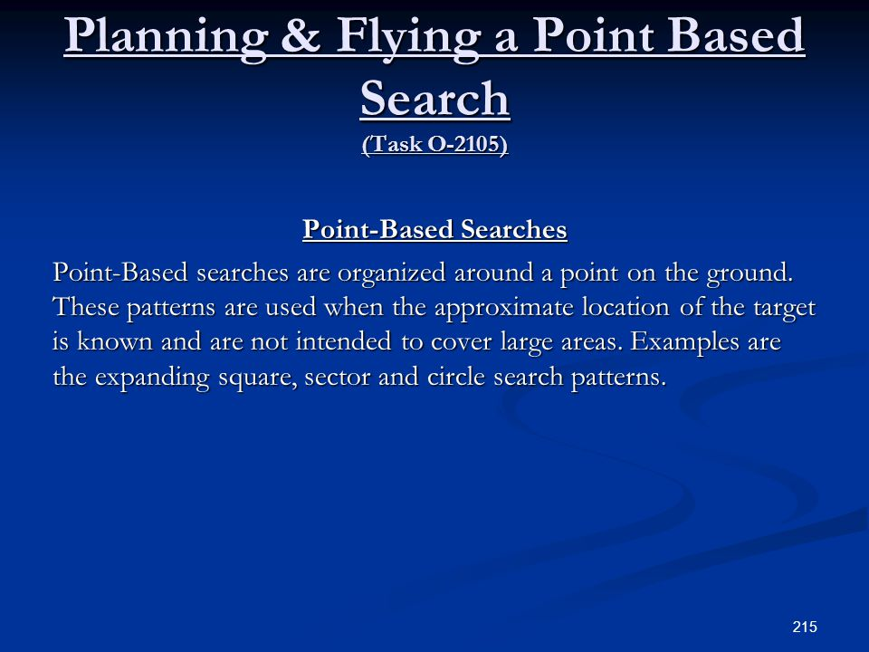 Planning & Flying a Point Based Search (Task O-2105)