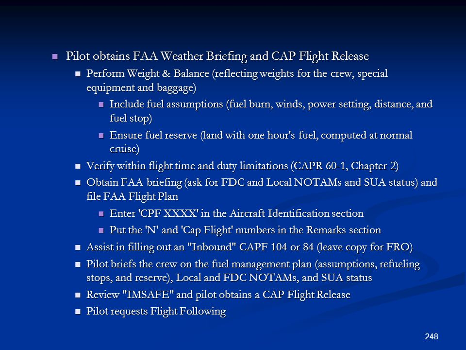 Pilot obtains FAA Weather Briefing and CAP Flight Release