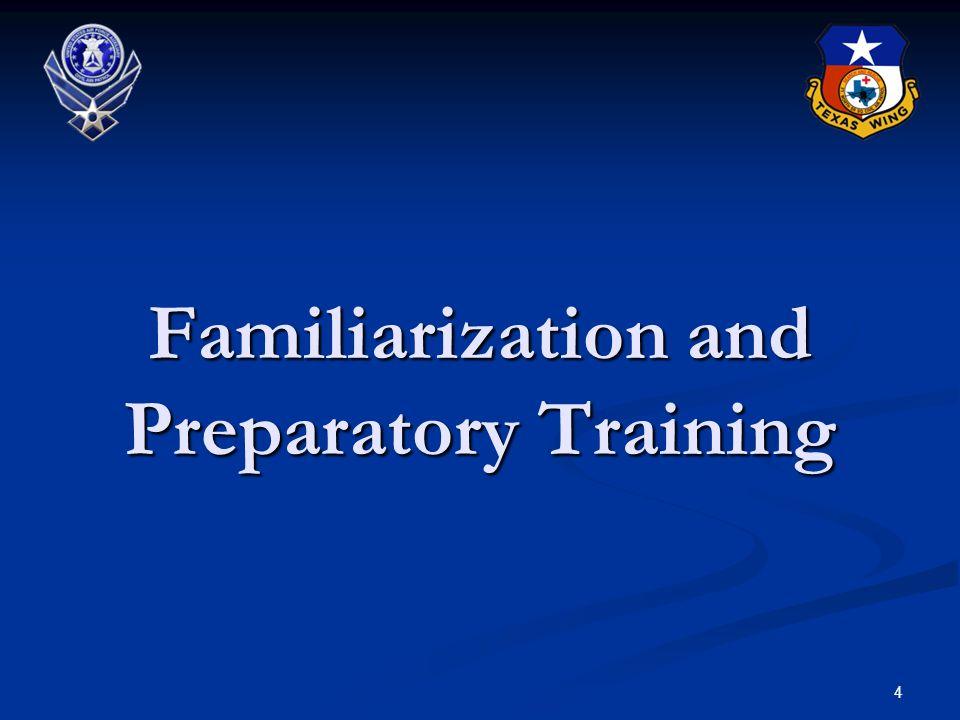 Familiarization and Preparatory Training