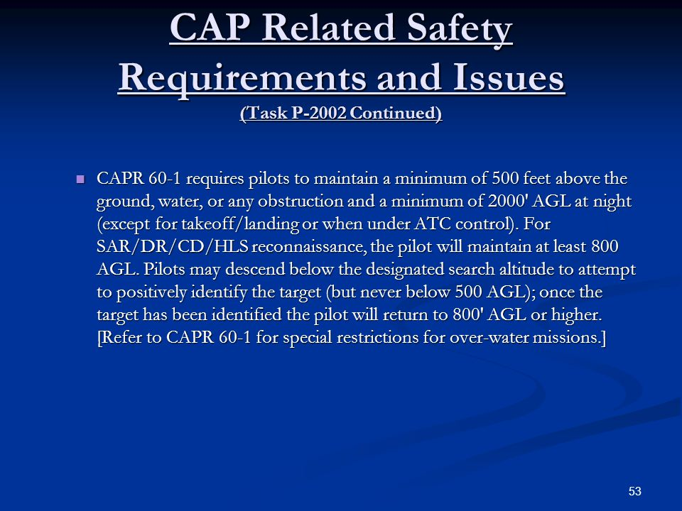 CAP Related Safety Requirements and Issues (Task P-2002 Continued)