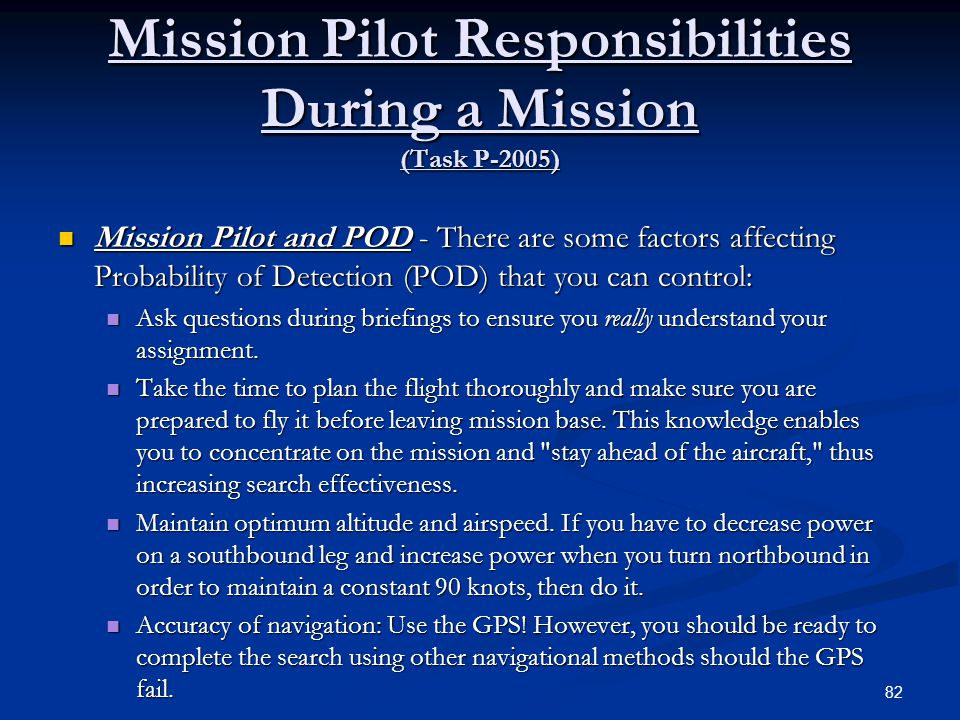 Mission Pilot Responsibilities During a Mission (Task P-2005)
