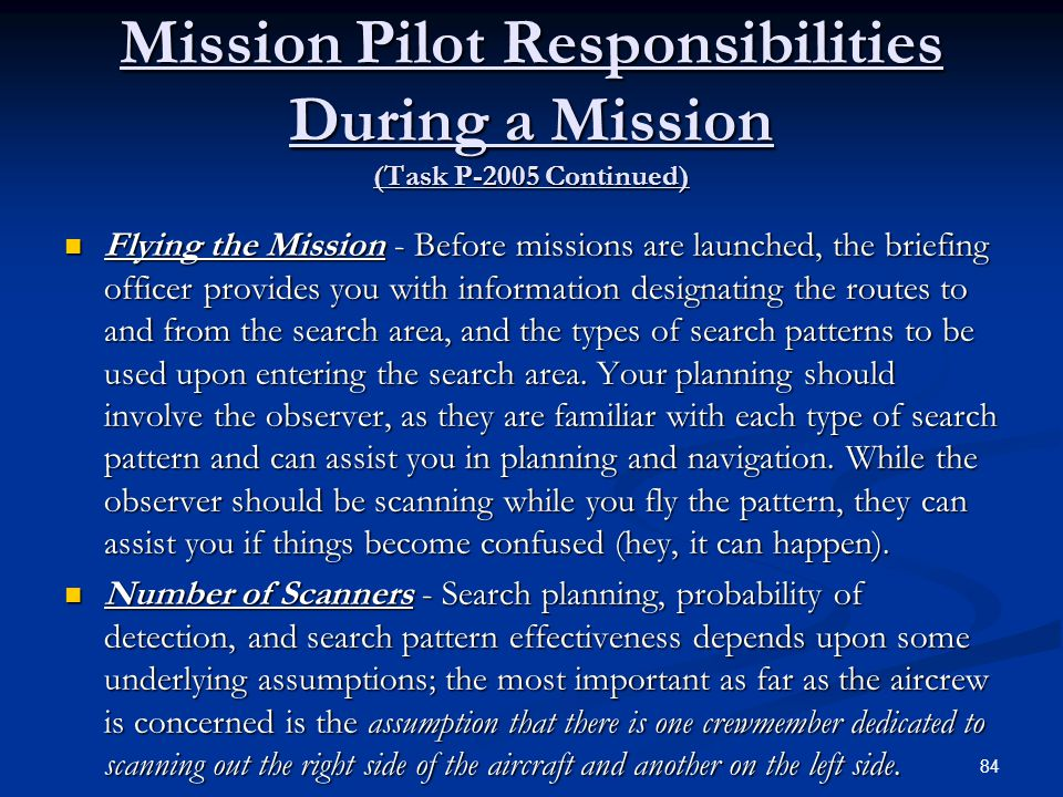 Mission Pilot Responsibilities During a Mission (Task P-2005 Continued)