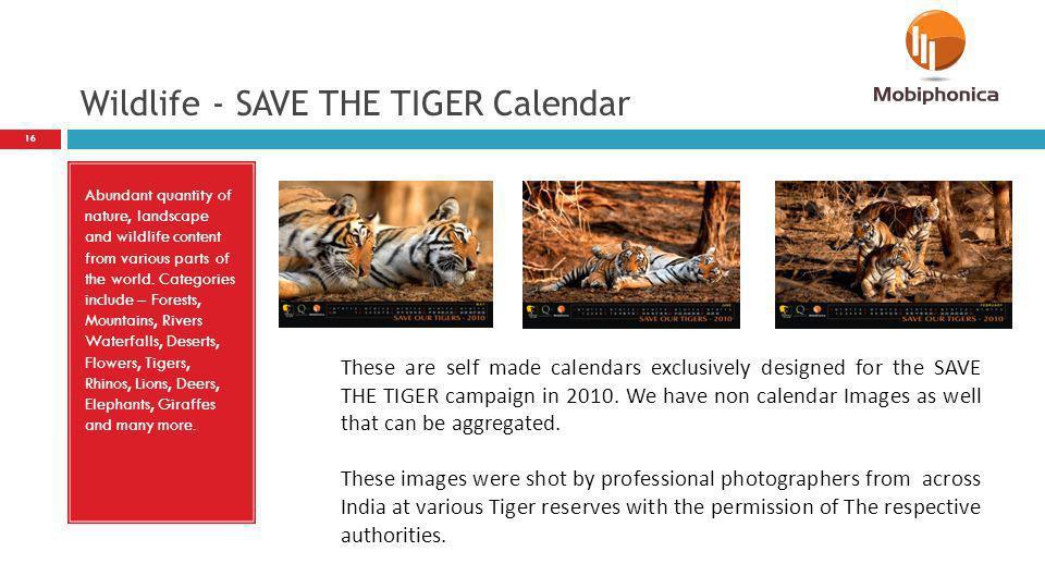 Wildlife - SAVE THE TIGER Calendar