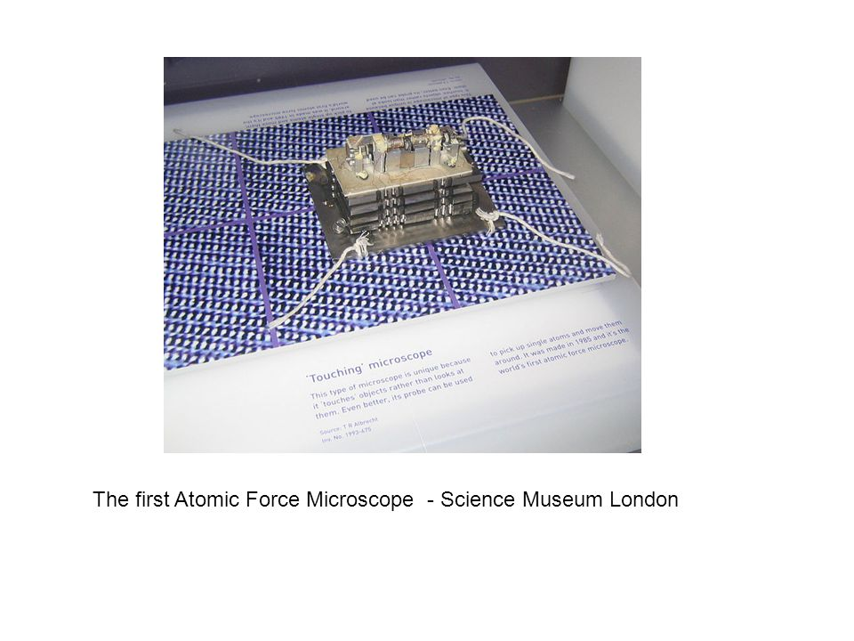 The first Atomic Force Microscope - Science Museum London