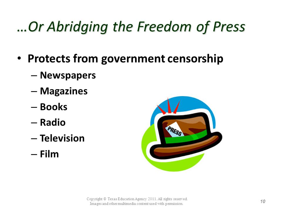 …Or Abridging the Freedom of Press
