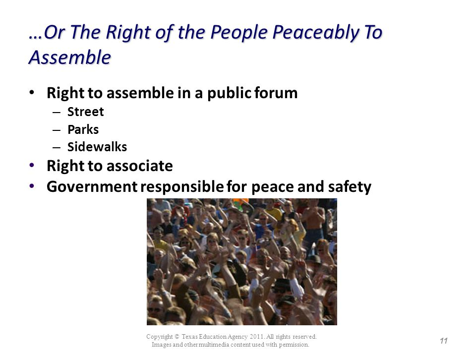 …Or The Right of the People Peaceably To Assemble