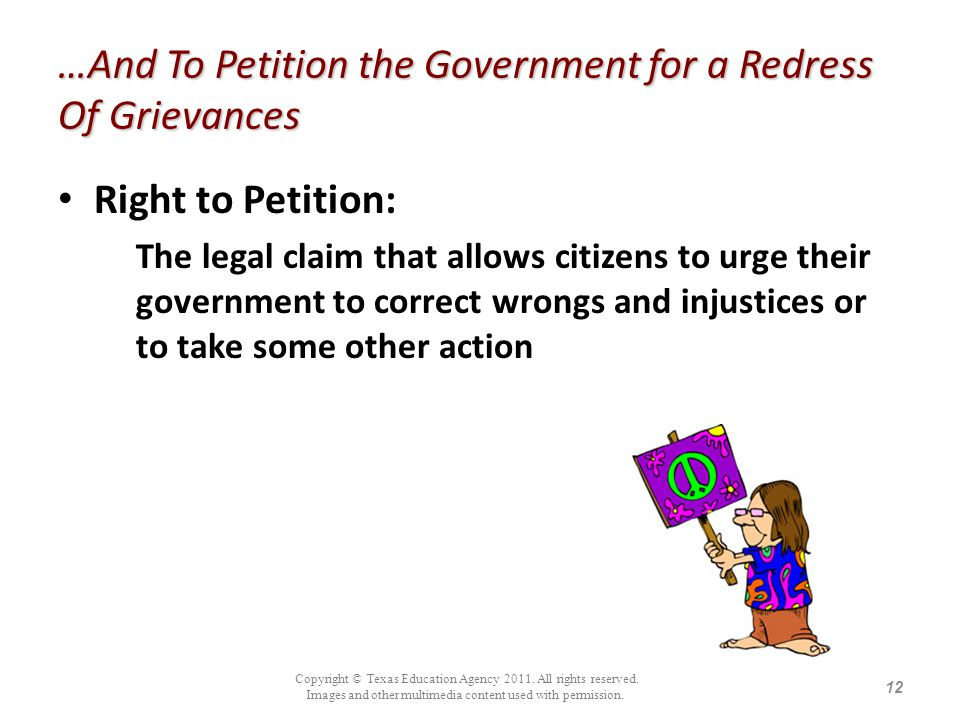 …And To Petition the Government for a Redress Of Grievances