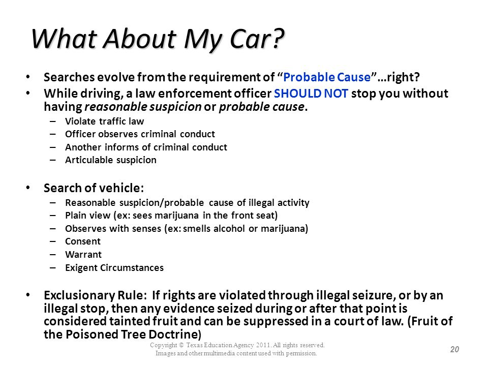 What About My Car Searches evolve from the requirement of Probable Cause …right