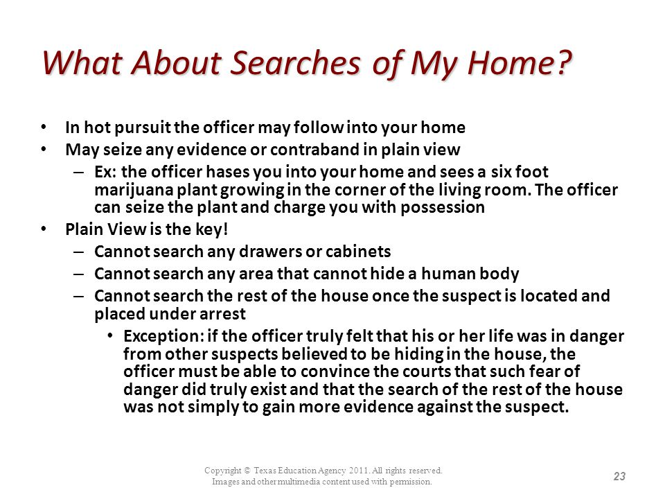 What About Searches of My Home