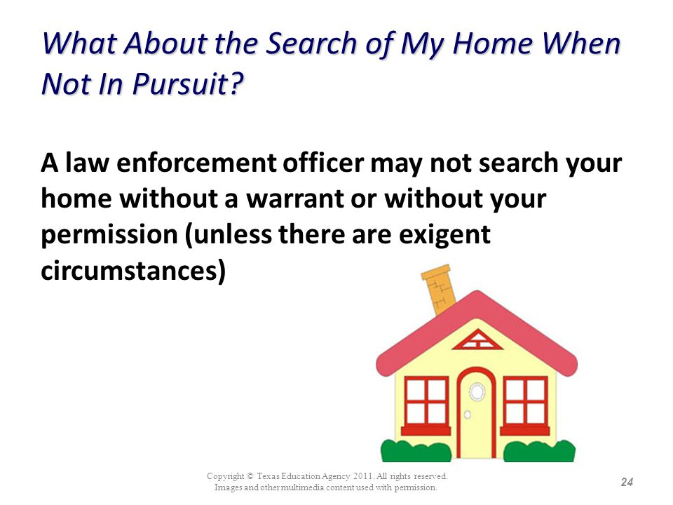What About the Search of My Home When Not In Pursuit