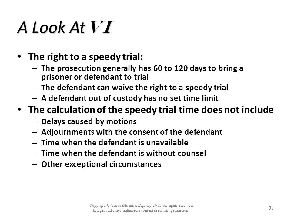 A Look AtVi The right to a speedy trial: