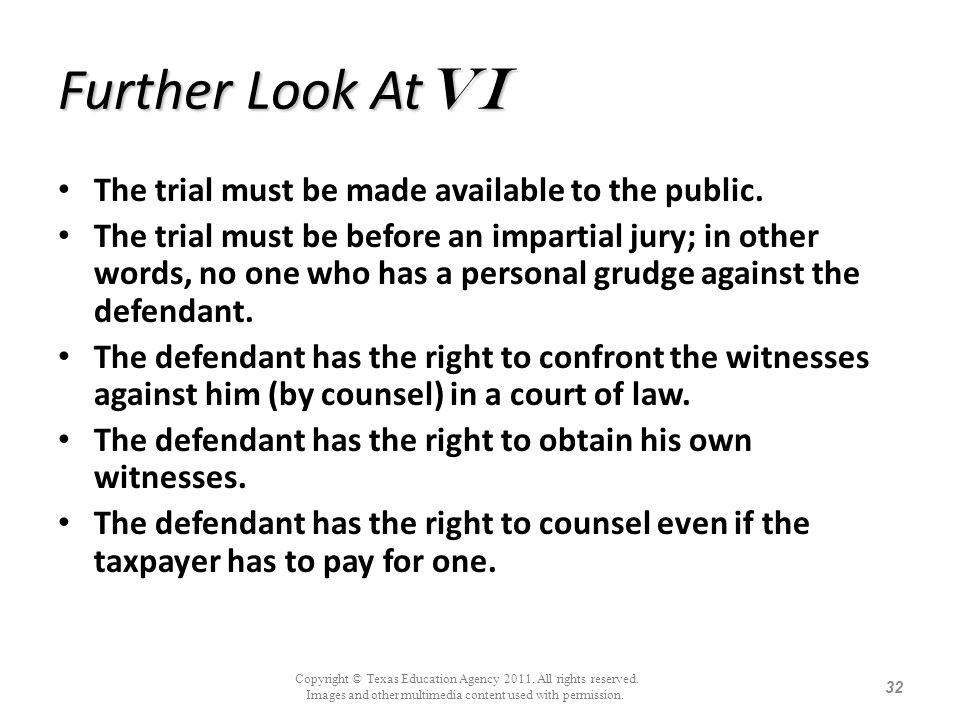 Further Look AtVi The trial must be made available to the public.
