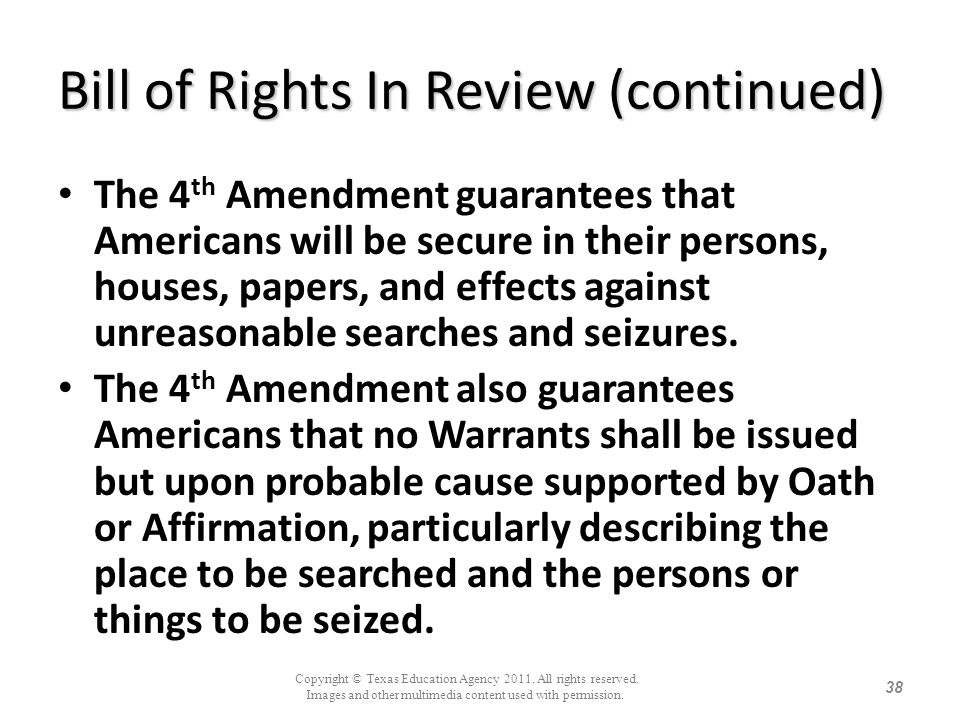 Bill of Rights In Review (continued)