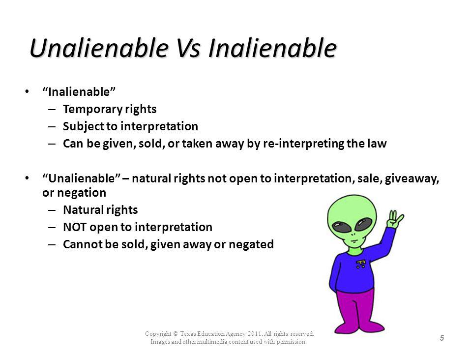 Unalienable Vs Inalienable