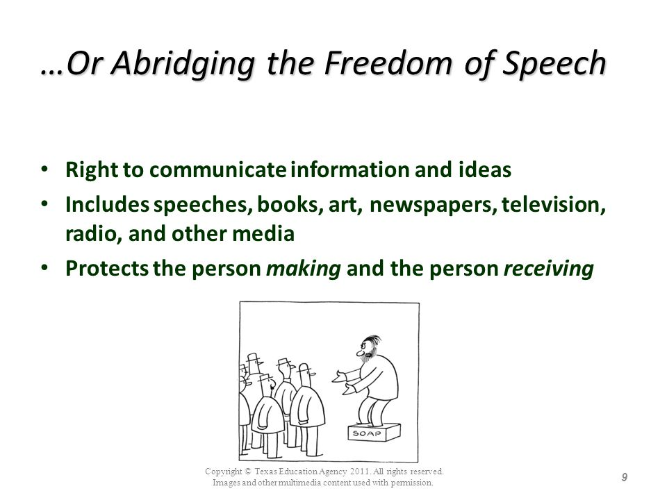 …Or Abridging the Freedom of Speech