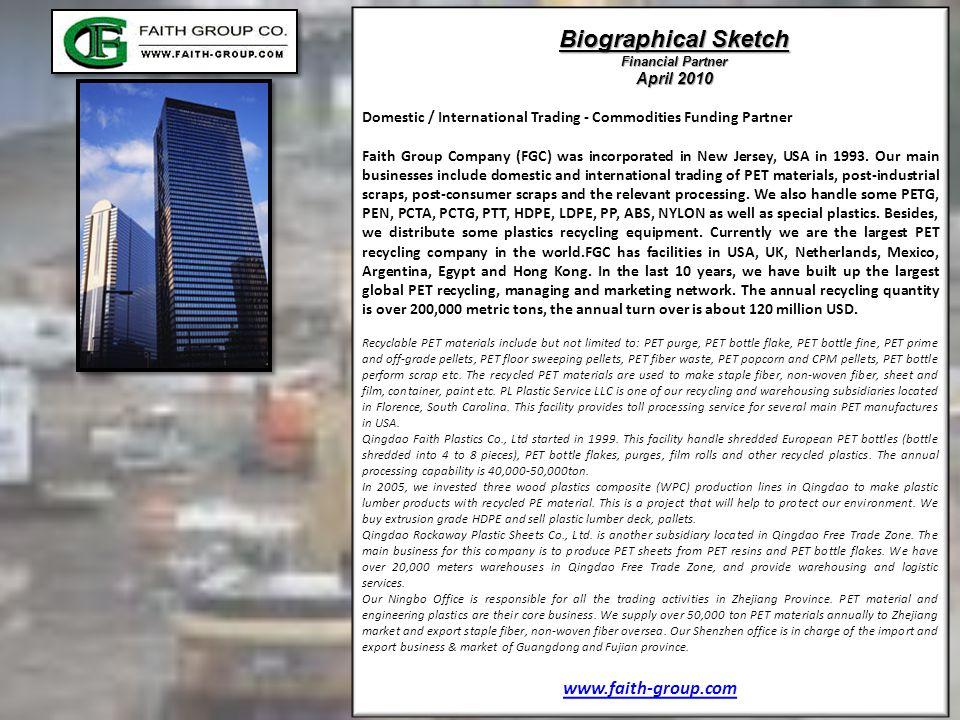 Biographical Sketch www.faith-group.com April 2010