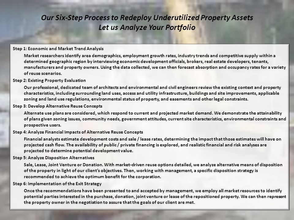 Our Six-Step Process to Redeploy Underutilized Property Assets Let us Analyze Your Portfolio
