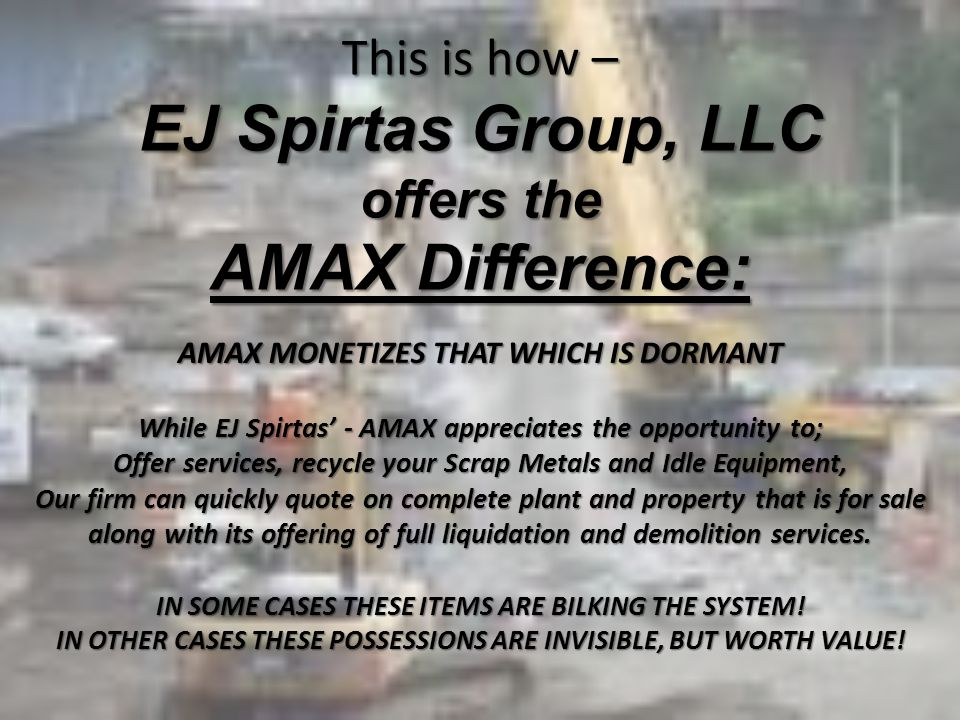 This is how – EJ Spirtas Group, LLC offers the AMAX Difference: