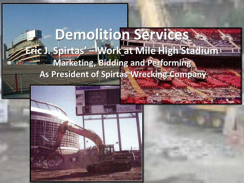 Demolition Services Eric J