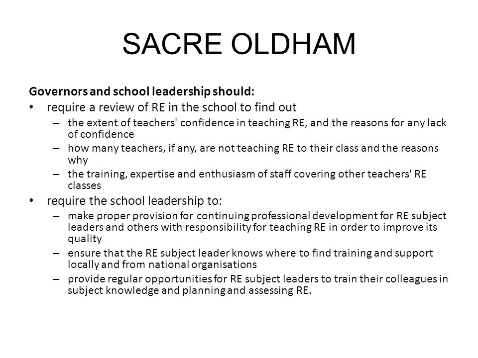 SACRE OLDHAM Governors and school leadership should: