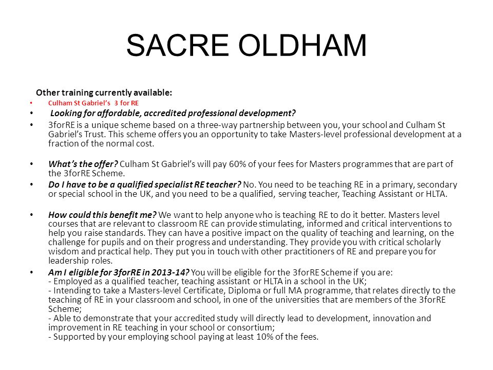 SACRE OLDHAM Other training currently available:
