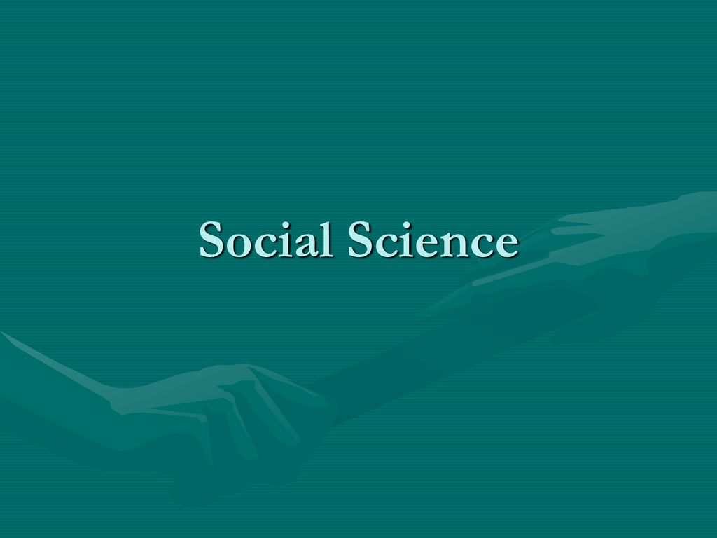 Social Science Ppt Download