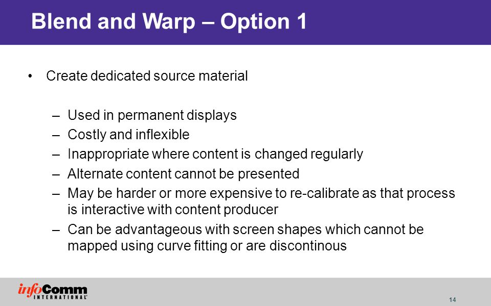 Blend and Warp – Option 1 Create dedicated source material