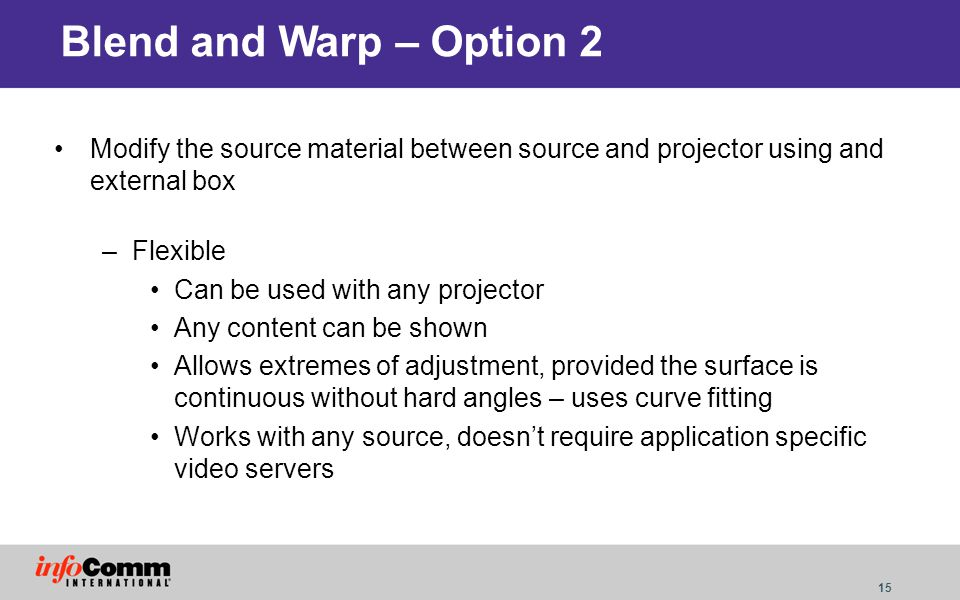 Blend and Warp – Option 2 Modify the source material between source and projector using and external box.