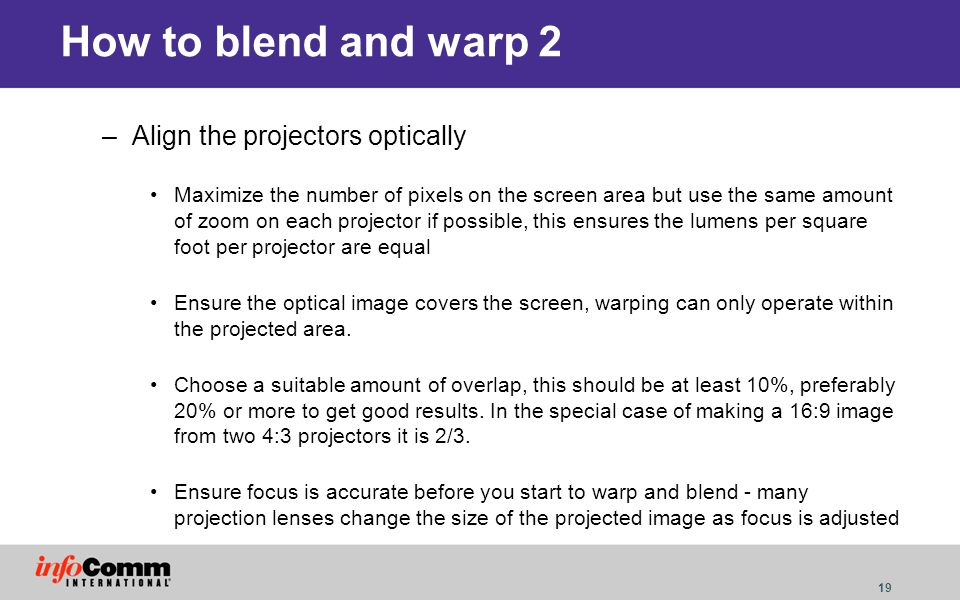 How to blend and warp 2 Align the projectors optically