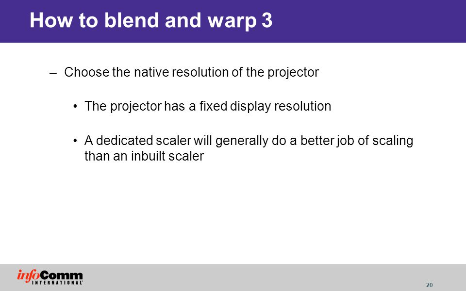 How to blend and warp 3 Choose the native resolution of the projector
