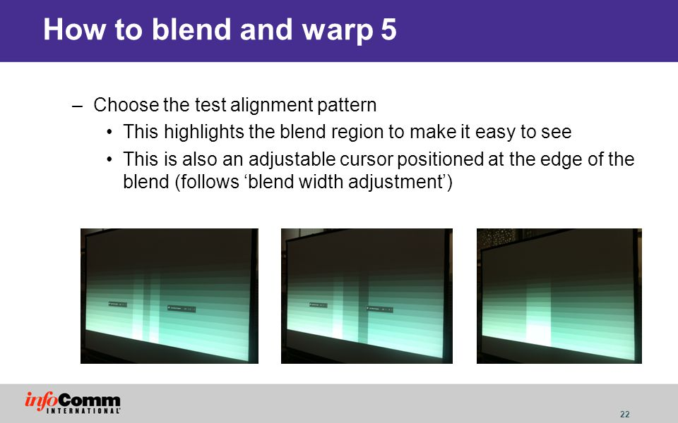 How to blend and warp 5 Choose the test alignment pattern