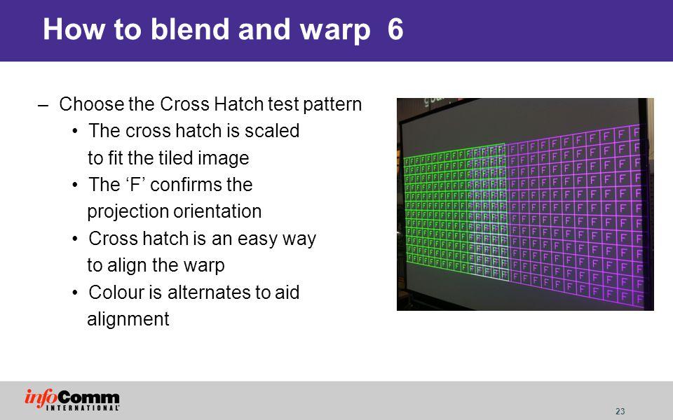 How to blend and warp 6 Choose the Cross Hatch test pattern