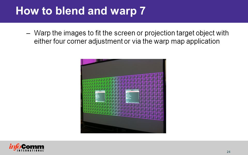 How to blend and warp 7