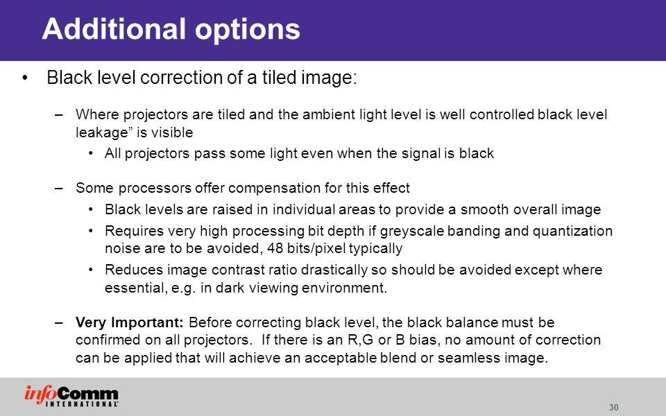 Additional options Black level correction of a tiled image: