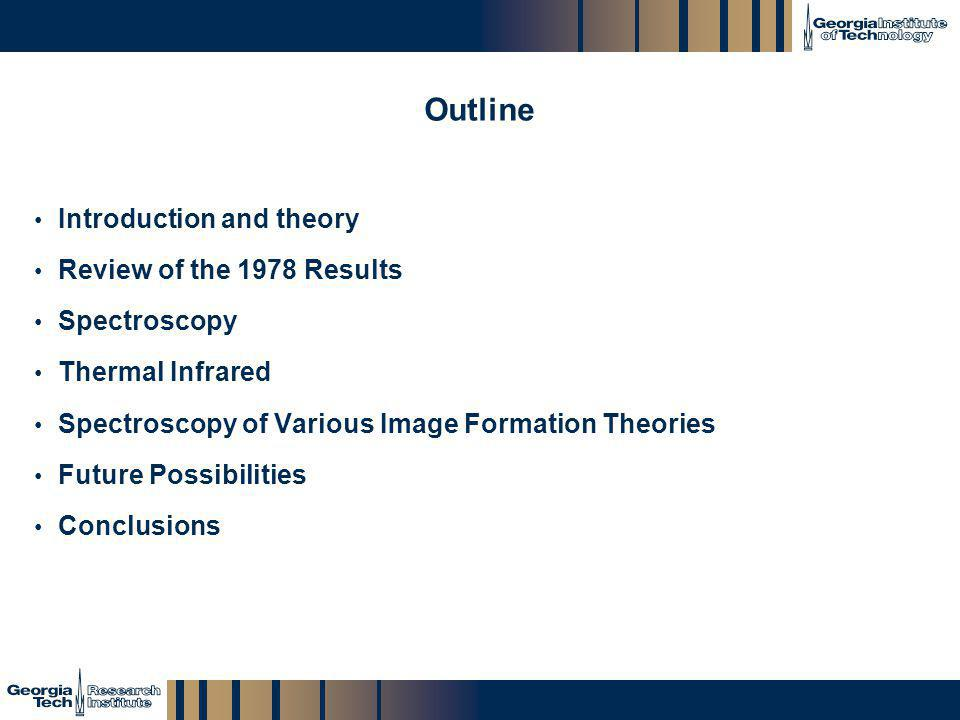 Outline Introduction and theory Review of the 1978 Results