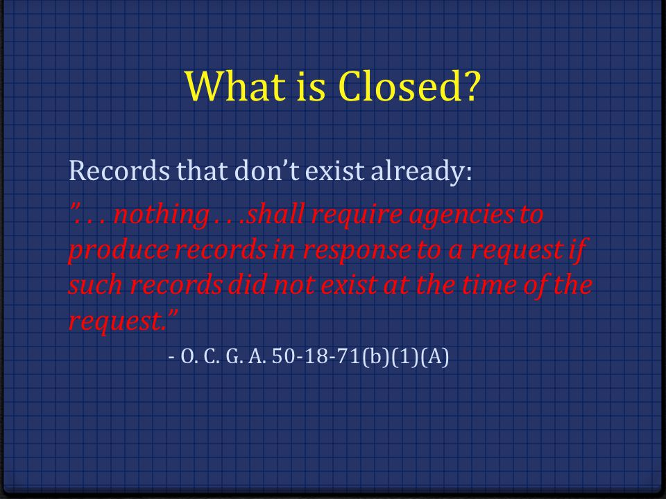 What is Closed Records that don't exist already: