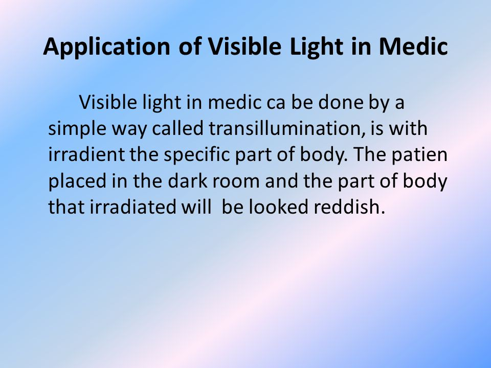 Application of Visible Light in Medic