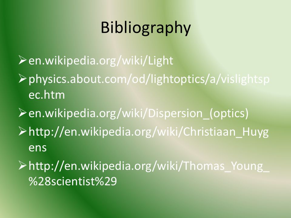 Bibliography en.wikipedia.org/wiki/Light