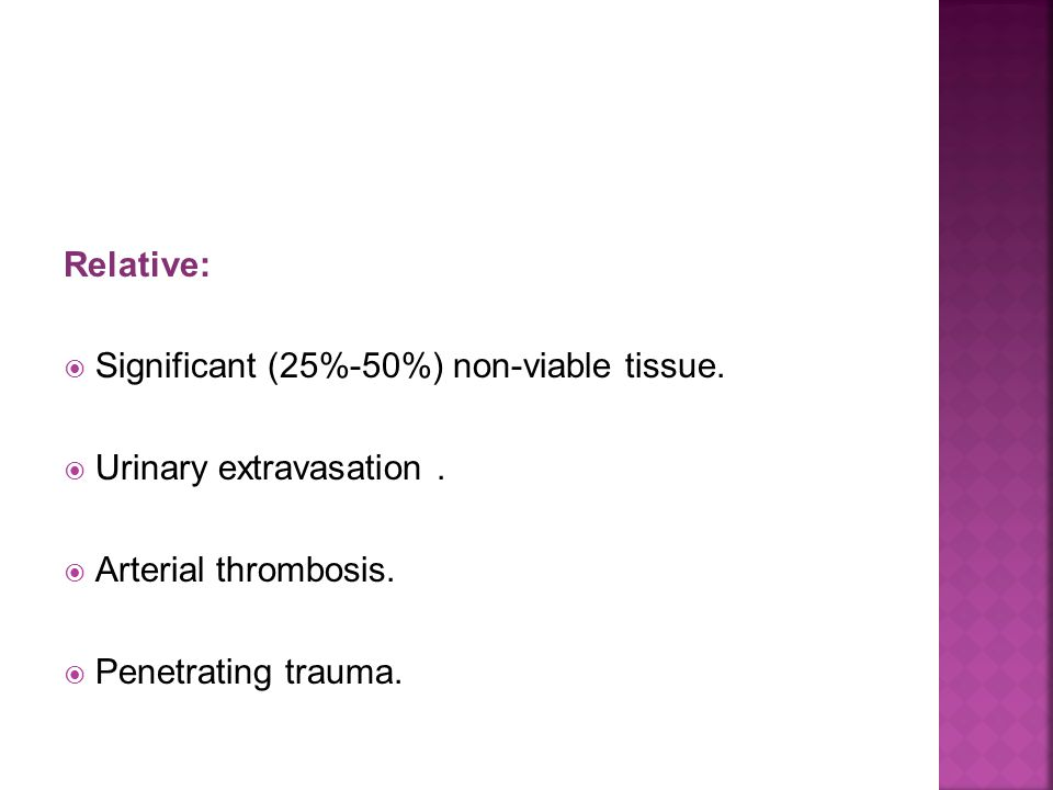 Relative: Significant (25%-50%) non-viable tissue.